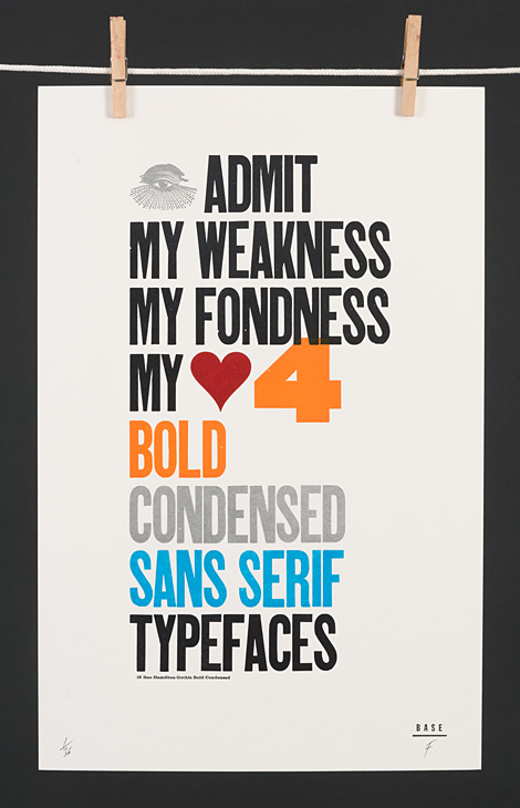 I admit my weakness, my fondness, my love for bold condensed sans serif typefaces - 1