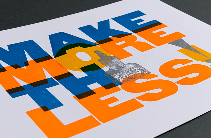 Make More Think Less / Print More Think Less - 2