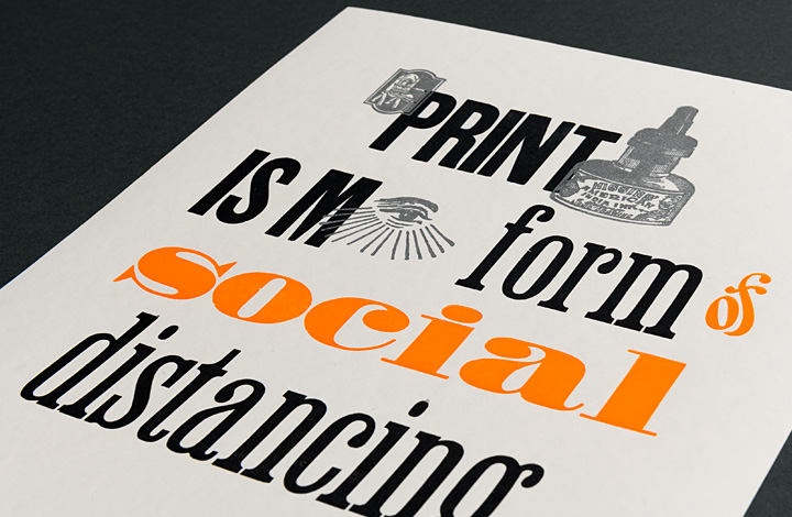 Printing is my form of social distancing - 2