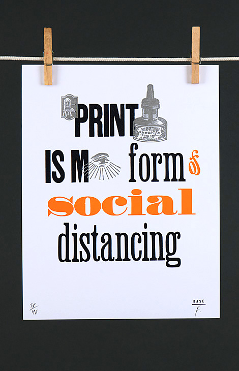 Printing is my form of social distancing - 1